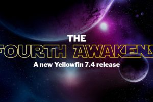 The Fourth Awakens: A New Yellowfin 7.4 Release