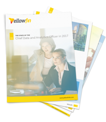 Yellowfin The State of the Chief Data and Analytics Officer in 2017