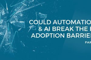 Part 4: How machine learning, AI and automation could break the BI adoption barrier
