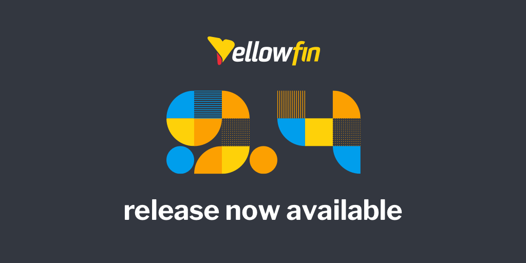 New Yellowfin Release Puts Data Stories in the Hands of Many
